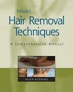 Milady's Hair Removal Techniques A Comprehensive Manual By Bickmore, Helen
