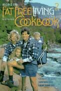 1994 Fat Free Living Cookbook By Jyl Steinback 275 Fat Free Recipes Spiral Bound