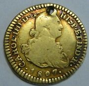 1807 Colombia 1 Escudo Charles Iv Popayan Gold Doubloon Spanish Colonial Era