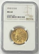 1910-s 10 Indian Head Pre-33 Gold Eagle Ngc Ms60 New Ngc Holder - Superb Unc