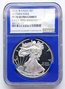 2016-w Silver Eagle Lettered Edge Ngc Pf70 Uc Ultra Cameo 30th Anniversary