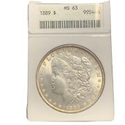 1889 Ms63 Morgan Silver Anacs Us S1 Dollar Better Date Certified Old Holder