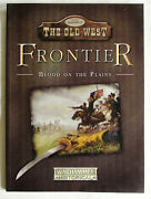 Frontier Blood On The Plains Legends Of The Old West Warhammer Historical Games