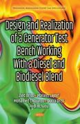 Design And Realization Of A Generator Test Bench Working With A Diesel And Biodi