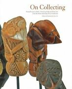 On Collecting From Private To Public Featuring Folk And Tribal Art From The Di