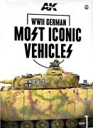Wwii German Most Iconic Vehicles, Volume 1