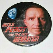 '92 Ross Perot Star Trek Campaign Pin Pinback Button Political Wars Presidential