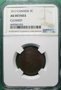 1917 Canada 1 Cent Copper Ngc Au Details Cleaned