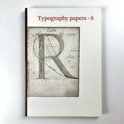Typography Papers 6   Editor Paul Stiff University Of Reading. Hyphen Press 2005