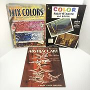 How To Paint Art Books Lot 3 Walter T Foster Abstract Mix Color Palette Knife
