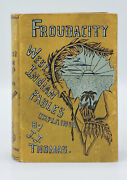 J J Thomas / Froudacity West Indian Fables By James Anthony Froude 1st Ed 1889