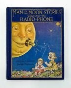 Josephine Lawrence / Man In The Moon Stories Told Over The Radio-phone 1st