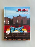 Blade / King Of The Graffiti / Edition Originale Signandeacutee Avec Dessin / Phase 2 /