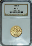 1853 Ngc Ms61 Liberty 5 Gold Half Eagle, Decent Coin For The Grade Level