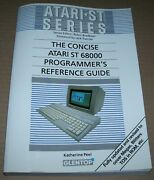Atari 520 1040 St Stfm Ste Computer The Concise 68000 Programmer's Guide Book
