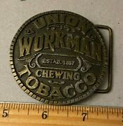 Vintage Union Workman Chewing Company Belt Buckle
