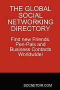 The Global Social Networking Directory. Find New Friends, Pen-pals And Business
