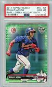 Ronald Acuna 2017 Bowman Topps Holiday Green /99 Rare 1st Yr Rookie Psa 10