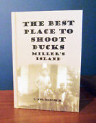 Maryland Duck Hunting Millerand039s Island History Decoys Signed Limited Book 2013