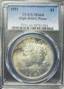 1921 High Relief Peace Dollar Pcgs Ms64 Key Date Great Eye Appeal