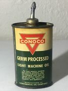 1920-50and039s-3oz. Vintage Conoco Light Machine Oil Tin Can Handy Oiler Lead Top