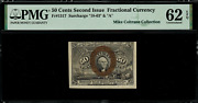Fr-1317 0.50 Second Issue Fractional Currency - 50 Cents - Graded Pmg 62 Epq
