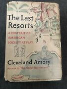 """""""the Last Resorts"""" By Cleveland Amory 1st Edition 1st Print W/ Dust Jacket 1952"""