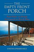 The Empty Front Porch Soul Sittinand039 To Design Your Porch To Porch Plan