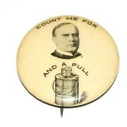 1900 William Mckinley Count Me Full Dinner Pail Bucket Pinback Button Political