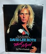 David Lee Roth Book What A Guy By Mimi Kasbah Biography