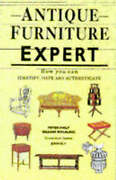 Antique Furniture Expert How You Can Identify, Date And Authenicate, Good Books