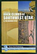 Rock Climbs Of Southwest Utah And The Arizona Strip By Todd Goss