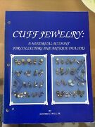 Cuff Jewelry Historical Account For Collectors And Antique Dealers. Signed