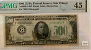 1934 A 500 G Chicago Federal Reserve Note Pmg 45
