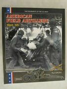 The Equipment Of The U.s. Army American Field Artillery 1941-45