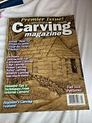 Carving Magazine Premier Issue Number 1 Spring 2003 Wood Carving