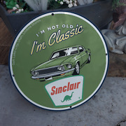 Vintage Sinclair And039and039iand039m Not Old Iand039m Classicand039and039 Porcelain Gas And Oil Pump Sign