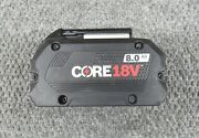 Bosch Gba18v80 Core18v 8.0 Ah High Performance Rechargeable Lithium-ion Battery