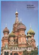 Ruslan Russian 1 A Communicative Russian Course. Student Workbook With Free Audi