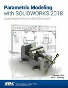 Parametric Modeling With Solidworks 2018 Gq Schilling Paul Sdc Publications Pape
