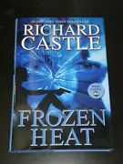 Frozen Heat By Richard Castle Hardcover, 2012 First Edition, Nathan Fillion