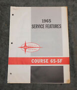 1965 Ford Nos And039service Features Course 65-sfand039 Dealer Training Book Manual
