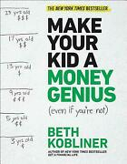 Make Your Kid A Money Genius Even If You're Not A Parents' Guide For Kids 3