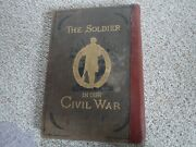 The Soldier In Our Civil War Frank Leslieand039s Vol 1 1893 Columbian Edition Engravi