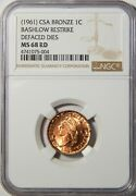 Confederate States Bronze Cent Bashlow Restrike Defaced Dies Ngc Ms-68 Rd