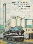 Lehigh And New England Railroad A Color Retrospect + Death Of A Great Co. N.o.s