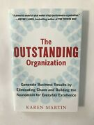 The Outstanding Organization Generate Business Results By Eliminating Chaos An