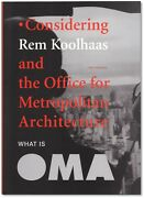 What Is Oma - Signed By Rem Koolhaas - Pritzker Prize Winner - Architect
