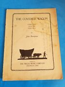 Rare Vtg Illustrated The Covered Wagon By John Thompson Music Sheet.check Photos
