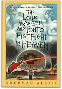 The Lone Ranger And Tonto Fistfight In Heaven - Arc - Signed By Sherman Alexie